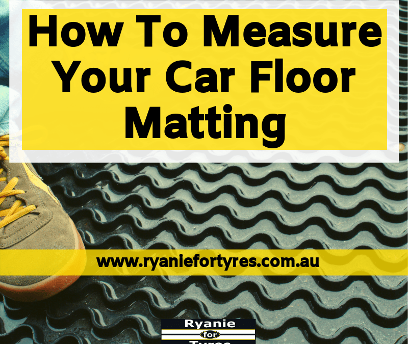 How To Measure Your Car Floor Matting